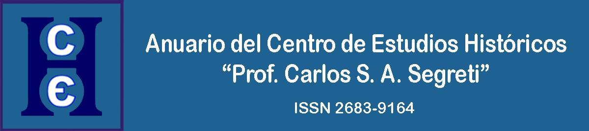 """Anuario del Centro de Estudios Históricos """"Prof. Carlos S. A. Segreti"""" ISSN 2683-9164"""