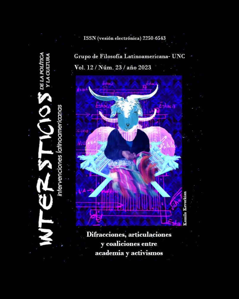 Revista Intersticios de la política y la cultura. Intervenciones latinomaericanas. Vol 9 Núm. 17