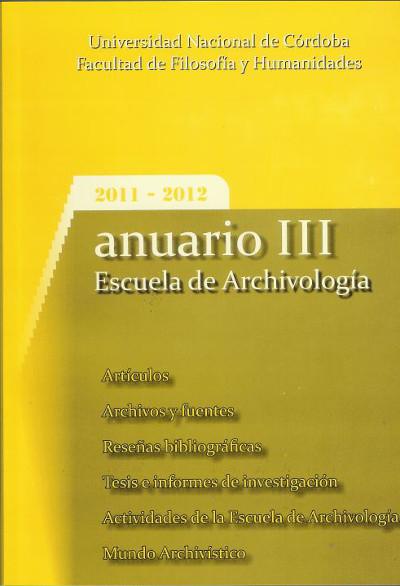 Ver Núm. 3 (2011): Anuario Escuela de Archivología