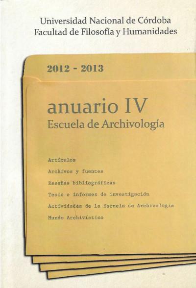 Ver Núm. 4 (2012): Anuario Escuela de Archivología