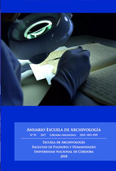 Ver Núm. 9 (2017): Anuario Escuela de Archivología