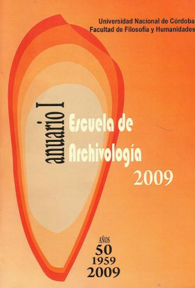 Ver Núm. 1 (2009): Anuario Escuela de Archivología