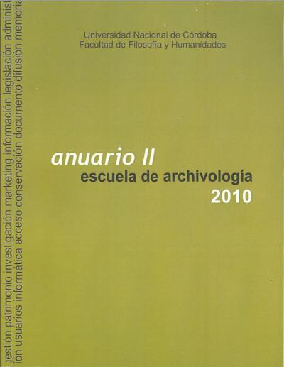Ver Núm. 2 (2010): Anuario Escuela de Archivología