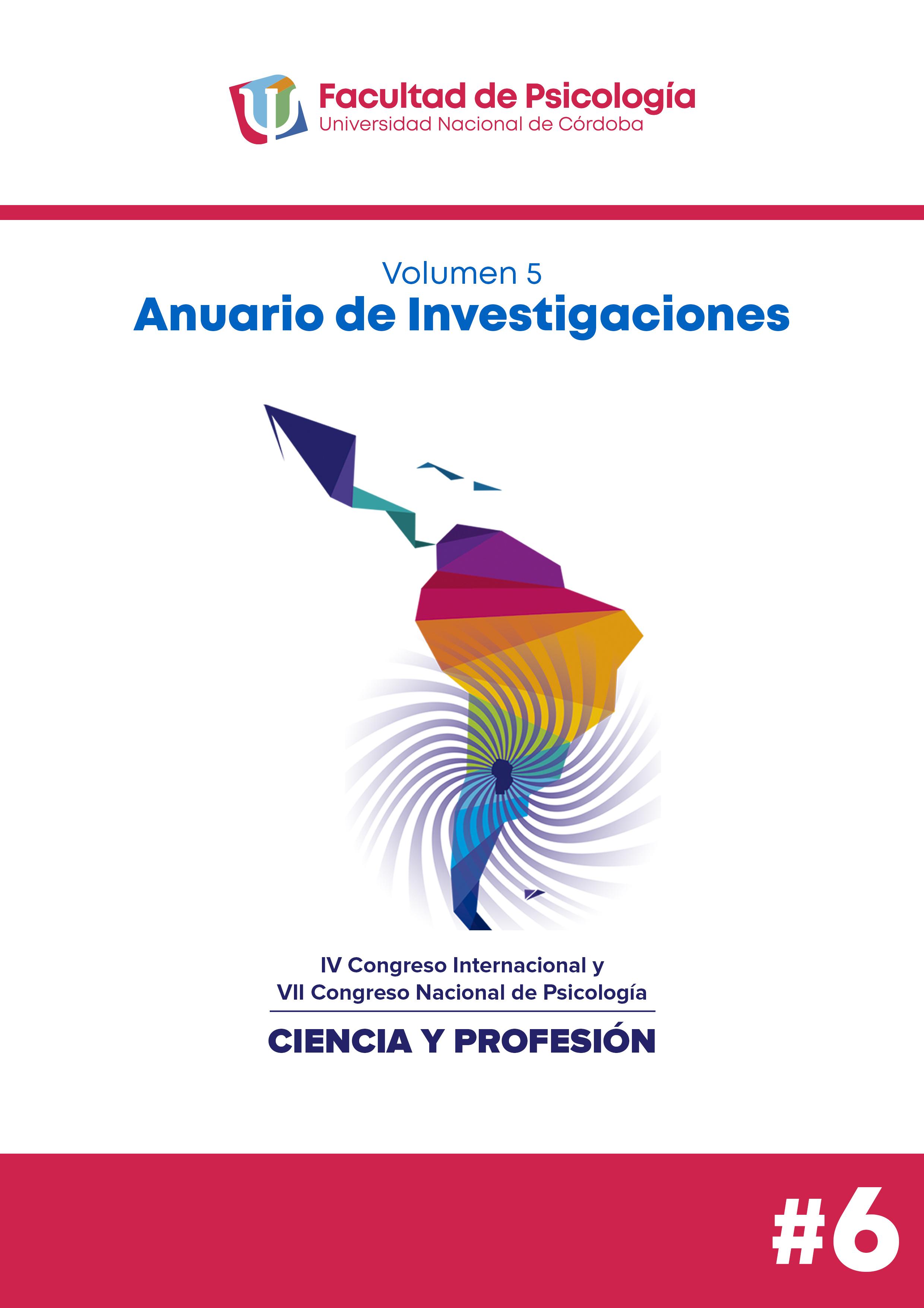 """Ver Vol. 5 Núm. 6 (2020): IV Congreso Internacional de Psicología """"CIENCIA Y PROFESIÓN"""": Desafíos para la construcción de una psicología regional."""