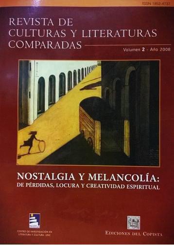Ver Vol. 2 (2008): Nostalgia y melancolía: de pérdidas, locuras y creatividad espiritual.