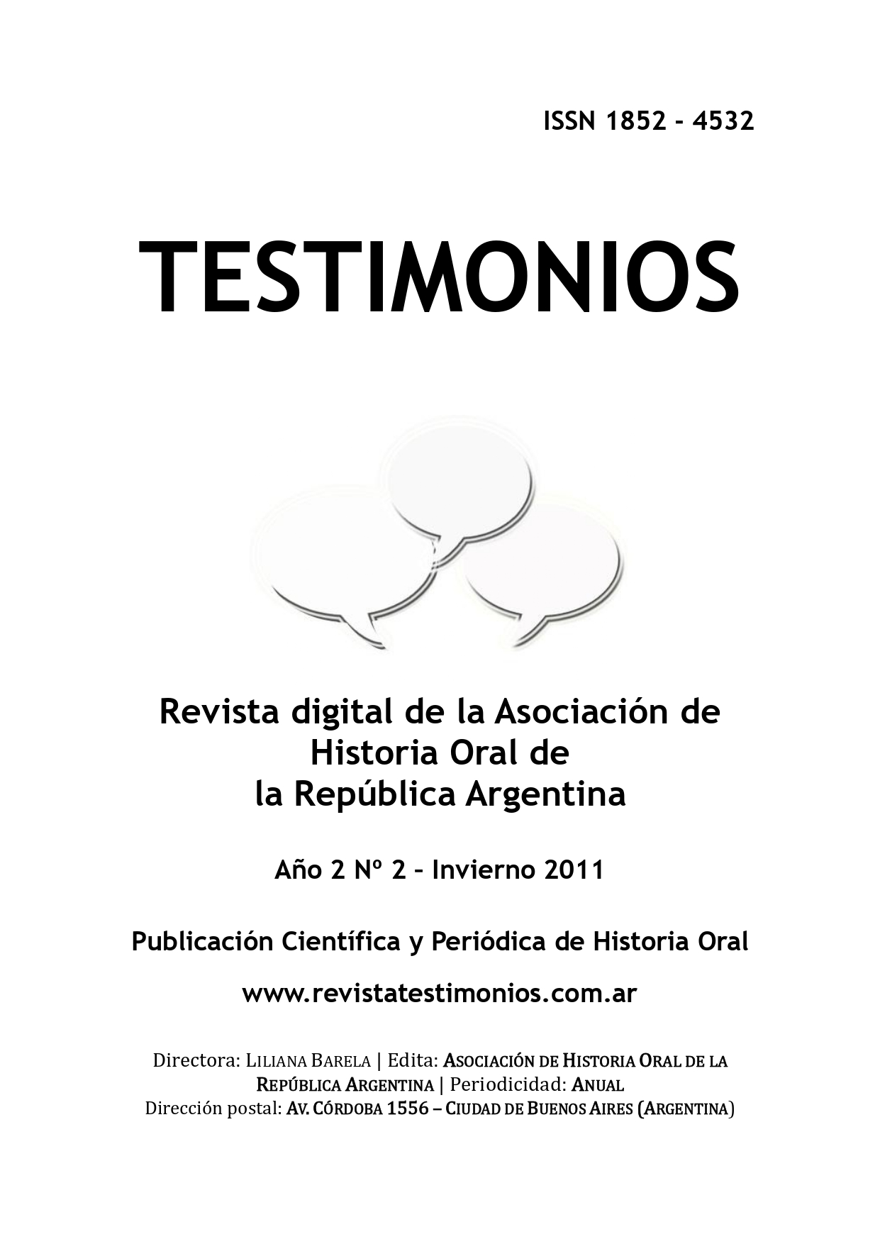 Ver Núm. 2 (2011): TESTIMONIOS Nº2