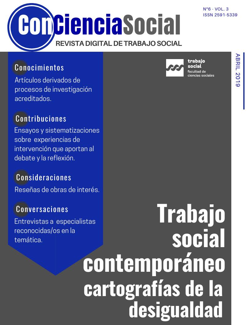 Ver Vol. 3 Núm. 6 (2020): Trabajo social contemporáneo. Cartografías de la desigualdad