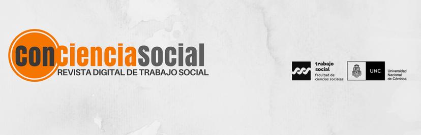 Conciencia Social. Revista Digital de Trabajo Social